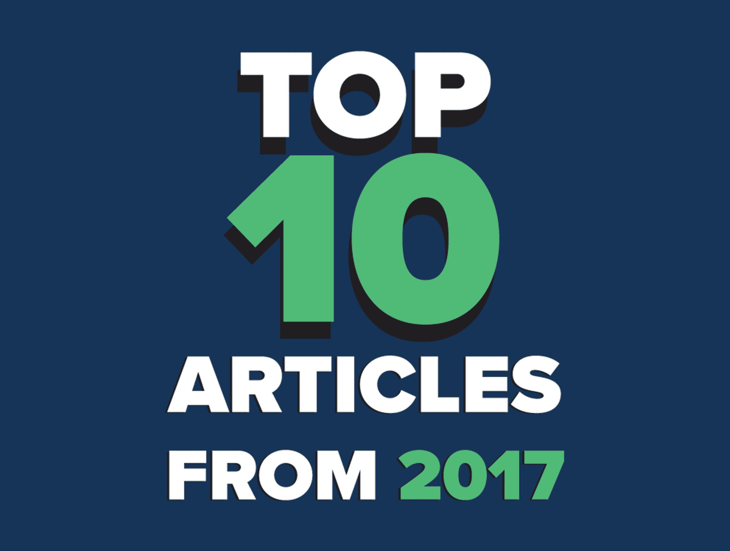 Top 10 Most Popular Articles of 2017