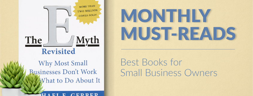 Best Books for Small Business Owners: E-Myth Revisited