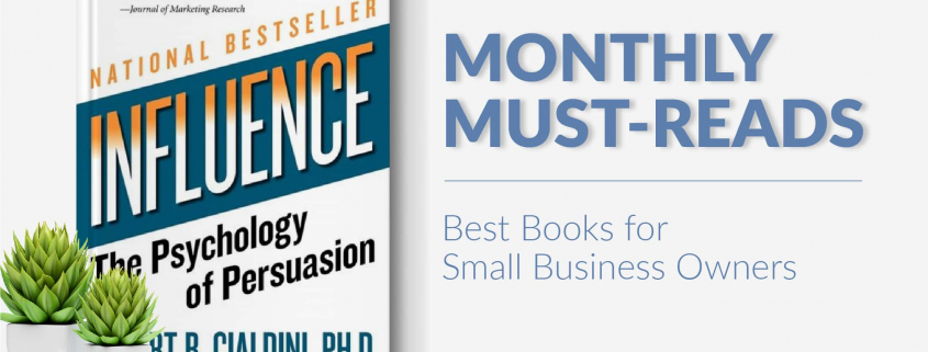 Best Books for Small Business Owners: Influence: The Psychology of Persuasion