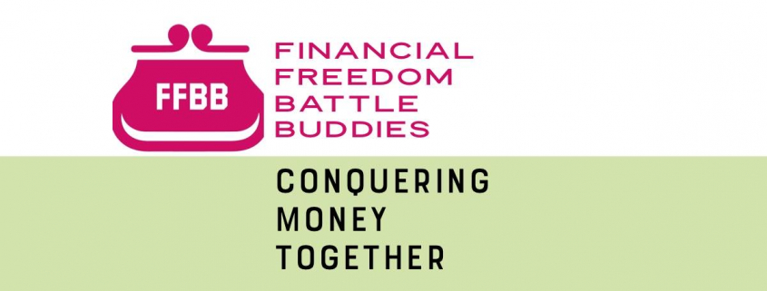 financial freedom battle buddies conquering money together